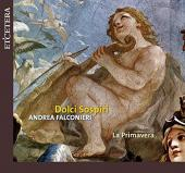 Album artwork for Falconieri: Dolci Sospiri (La Primavera ensemble)