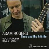 Album artwork for Adam Rogers: Time and the Infinite