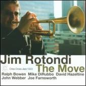 Album artwork for Jim Rotondi: The Move
