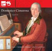 Album artwork for Domenico Cimarosa: Il maestro di cappella