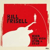 Album artwork for When You Wish Upon a Star / Bill Frisell