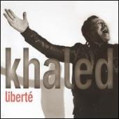 Album artwork for Khaled - Liberté