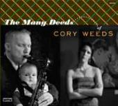 Album artwork for Cory Weeds: The Many Deeds w/ Joey Defrances