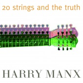 Album artwork for Harry Manx: 20 Strings and the Truth