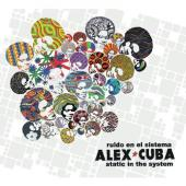 Album artwork for Alex Cuba: Static in the System