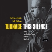 Album artwork for TURNAGE: THIS SILENCE