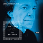 Album artwork for Debussy: Complete Piano Works Vol. 3 / Roge