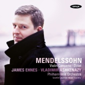 Album artwork for Mendelssohn Violin Concerto / Ehnes
