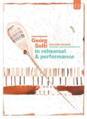 Album artwork for Georg Solti - In Rehearsal & Performance