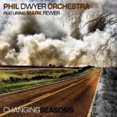 Album artwork for Phil Dwyer: Changing Seasons