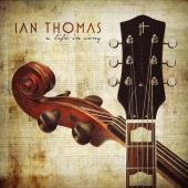 Album artwork for A LIFE IN SONG / Ian Thomas