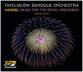 Album artwork for Handel: Music for the Royal Fireworks - Tafelmusik