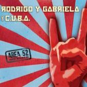 Album artwork for Rodrigo Y Gabriela and C.U.B.A.: Area 52