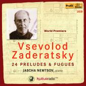 Album artwork for Zaderatsky: 24 Preludes & Fugues
