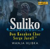 Album artwork for Suliko / Don Kosaken Chor Serge jaroff, Hlibka