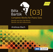 Album artwork for Bartók: Complete Works for Piano Solo, Vol. 3 –