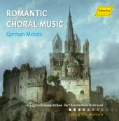 Album artwork for Romantic Choral Music: German Motets