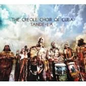 Album artwork for The Creole Choir of Cuba : TANDE LA