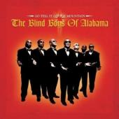 Album artwork for Blind Boys of Alabama: Go Tell It On the Mountain