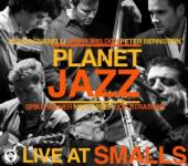 Album artwork for Planet Jazz: Live At Smalls
