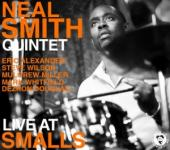 Album artwork for Neal Smith Quintet: Live At Smalls
