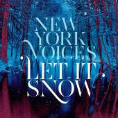 Album artwork for New York Voices: Let It Snow