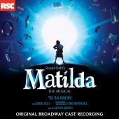 Album artwork for Matilda: The Musical - Original Broadway Cast