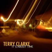Album artwork for Terry Clarke: It's About Time