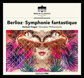 Album artwork for Berlioz: SYMPHONIE FANTASTIQUE / Kegel