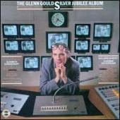 Album artwork for THE GLENN GOULD SILVER JUBILEE ALBUM