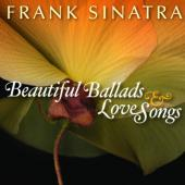 Album artwork for Frank Sinatra: Beautiful Ballads & Love Songs