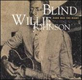 Album artwork for Blind willie Johnson Dark was the night