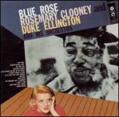 Album artwork for Blue Rose Rosemary Clooney Duke Ellington
