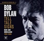 Album artwork for Bob Dylan: Tell Tale Signs Rare and Unreleased 198