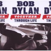 Album artwork for Bob Dylan: Together Through Life