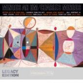 Album artwork for Charles Mingus: Mingus Ah Um / Legacy Edition