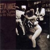Album artwork for Etta James Life, Love & the Blues