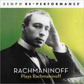 Album artwork for Rachmaninoff plays : Zenph Re-Performance