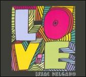 Album artwork for L-O-V-E Issac Delgado
