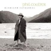 Album artwork for Phil Coulter : Highland Cathedral
