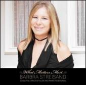 Album artwork for Barbra Streisand: What Matters Most