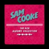 Album artwork for Sam Cooke: The RCA Albums Collection
