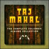 Album artwork for Taj Mahal - The Complete Columbia Albums Collectio