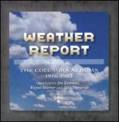 Album artwork for Weather Report: The Columbia Albums 1976-82
