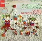 Album artwork for Kostelantez: WONDERLAND OF CHRISTMAS