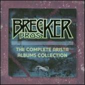 Album artwork for Brecker Bros Complete Arista Albums Collection