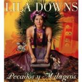 Album artwork for Lila Downs: Pecados y Milagros