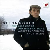 Album artwork for Glenn Gould: The Acoustic Orchestrations - Works B