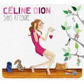 Album artwork for Celine Dion: Sans attendre
