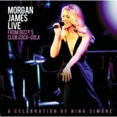 Album artwork for Morgan James Live from Dizzy's Club Coca-Cola